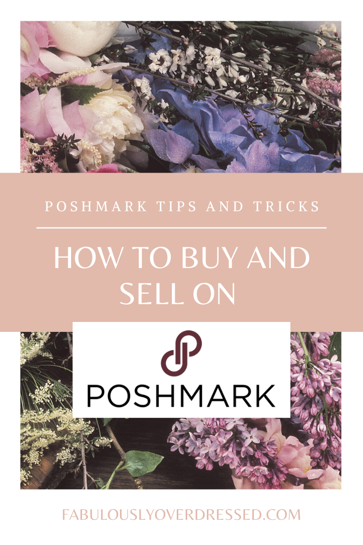 Poshmark Tips and Tricks: How to Buy and Sell on Poshmark, a shopping guide featured by top Orlando fashion blog, Fabulously Overdressed.