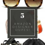 Top Orlando Fashion Blogger, Fabulously Overdressed, shares the best 5 Designer Dupes from Amazon