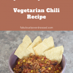 Orlando blogger Emily of Fabulously Overdressed shares her healthy, easy vegetarian chili recipe!