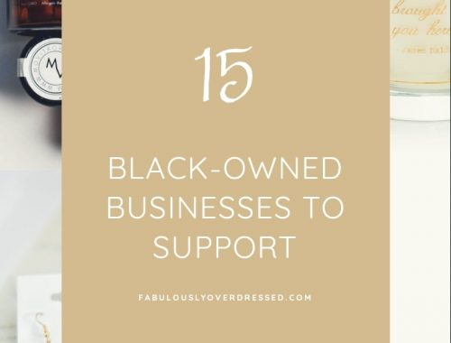 Orlando blogger Emily of Fabulously Overdressed shares15 Black-Owned Businesses to Support