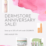 Emily of Fabulously Overdressed shares her favorite skincare, hair are, and makeup from the Dermstore sale!
