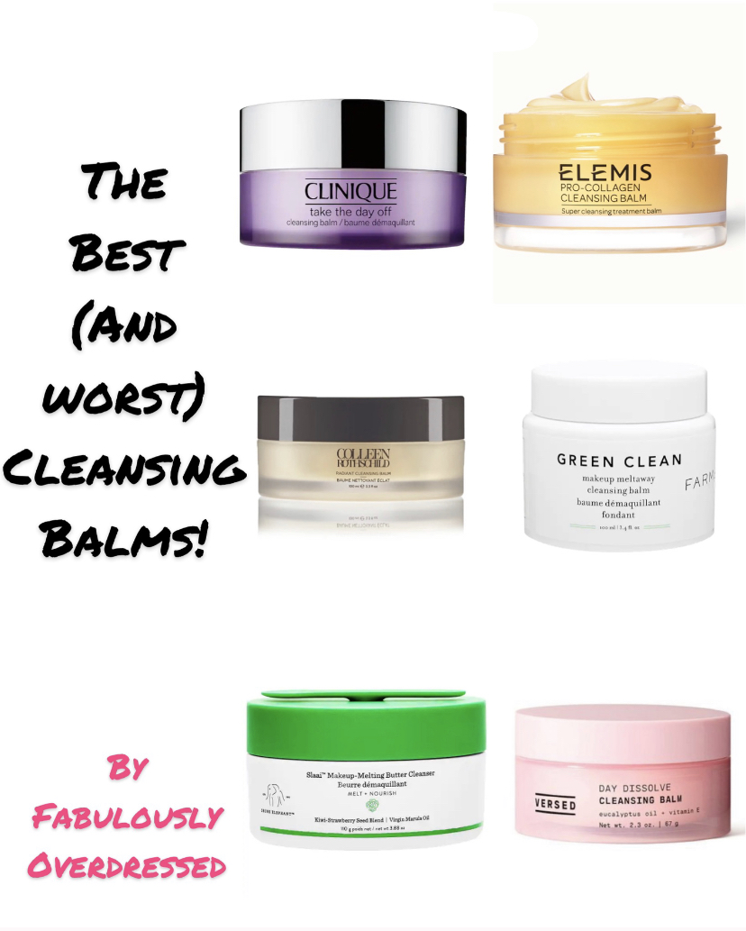 The Best and Worst Cleansing Balms fabulously overdressed